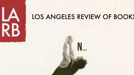 «THE LOS ANGELES REVIEW OF BOOKS» РОБИТЬ АКЦЕНТ НА СУЧАСНІЙ УКРАЇНСЬКІЙ ЛІТЕРАТУРІ